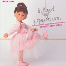 Marie claire - ik kleed mijn poppen aan