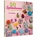 50 speldenkussens om te haken en te breien