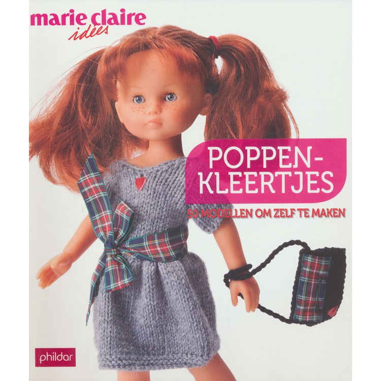 Marie Claire Poppenkleertjes 50 Modellen Om Zelf Te Maken Opop