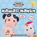 Kawaii haken - vol met maffe amigurumi s