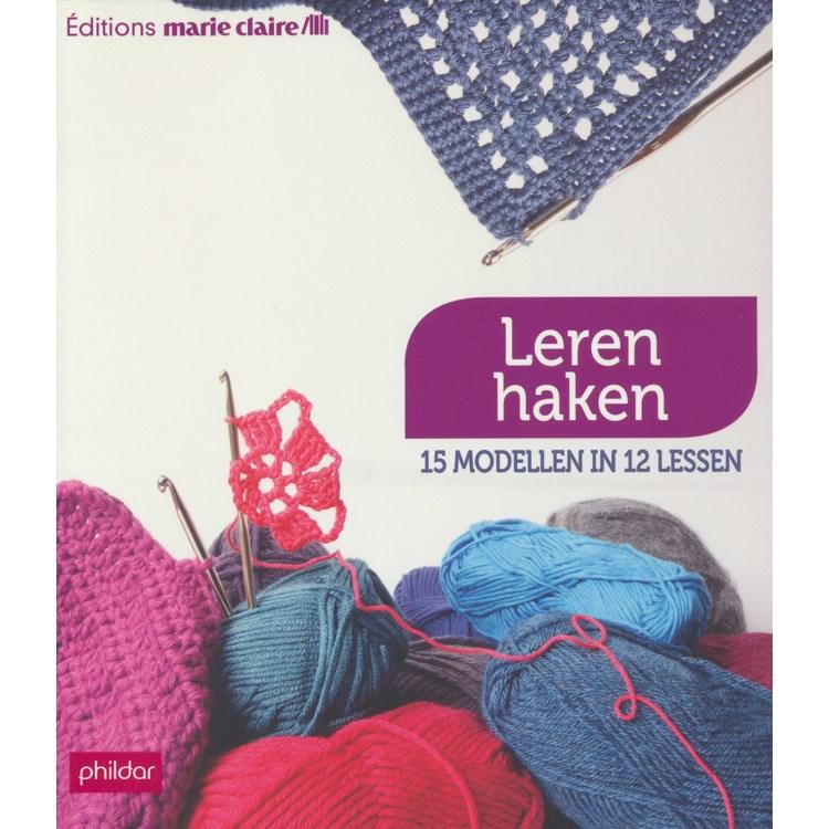 Marie Claire Leren Haken 15 Modellen In 12 Lessen Hobbydoosnl