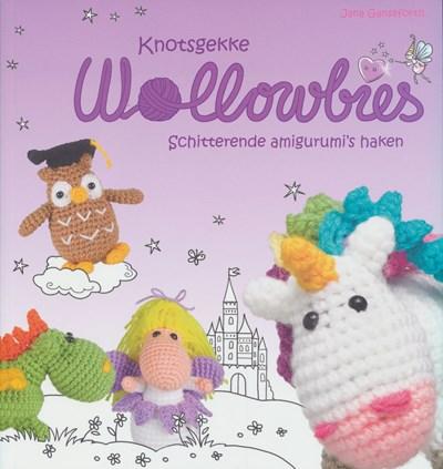 Knotsgekke Wollowbies - schitterende amigurumi s haken